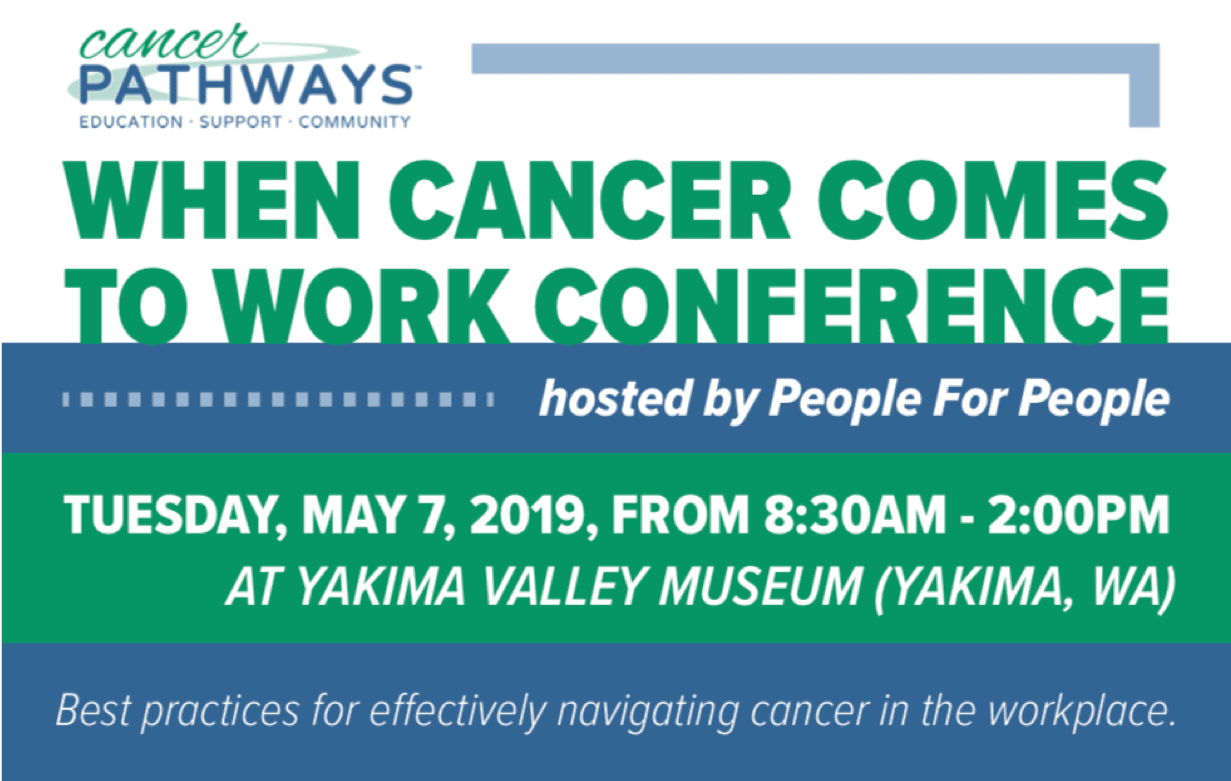 When Cancer Comes to Work Conference hosted by People for People, Yakima