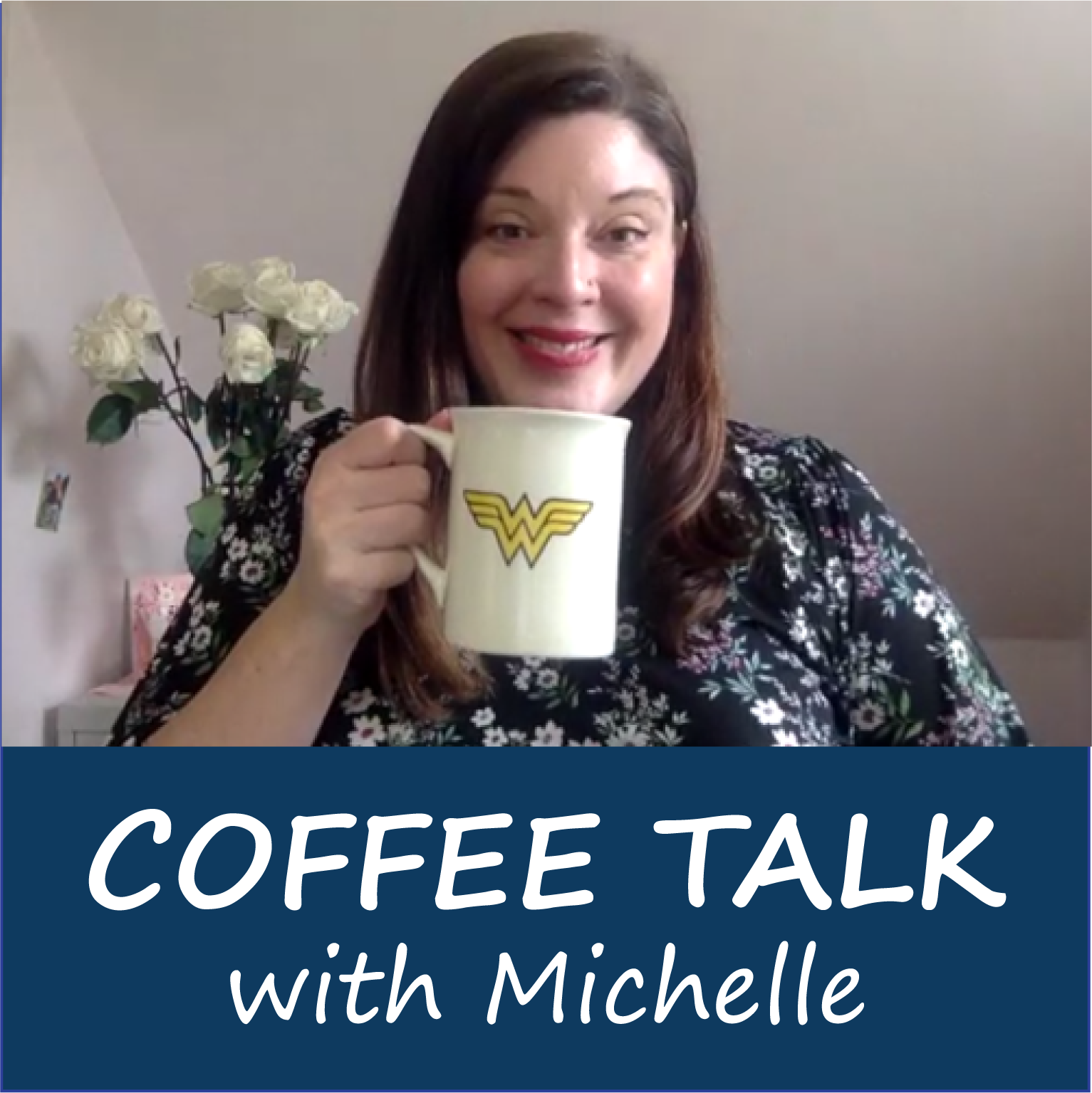 Coffee Talk with Michelle